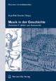 Musik in der Geschichte – zwischen Funktion und Autonomi - Inga Mai Groote