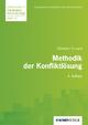 Methodik der Konfliktlösung - Ekkehard Crisand; Ekkehard Crisand; Gerhard Raab