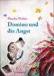 Domino und die Angst - Monika Wieber