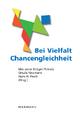 Bei Vielfalt Chancengleichheit - Marianne Krüger-Potratz; Ursula Neumann; Hans H. Reich