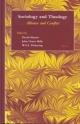 Sociology and Theology - David A. Martin; John Orme Mills; W. S. F. Pickering