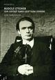 Rudolf Steiner ? zur Gestalt eines geistigen Lehrers: Eine Einführung