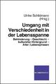 Umgang mit Verschiedenheit in der Lebensspanne - Ulrike Schildmann