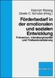 Förderbedarf in der emotionalen und sozialen Entwicklung - Klaus Ricking; Gisela C. Schulze