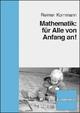 Mathematik: für Alle von Anfang an! - Reimer Kornmann