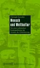 Mensch und Weltkultur - Christoph Antweiler