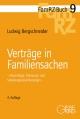 Verträge in Familiensachen - Ludwig Bergschneider