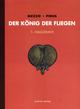 Der König der Fliegen Bd. 1 - Mezzo; Michel Pirus; Johann Ulrich