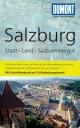 DuMont Reise-Taschenbuch Reiseführer Salzburg, Stadt, Land, Salzkammergut - Walter M. Weiss