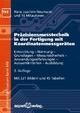 Präzisionsmesstechnik in der Fertigung mit Koordinatenmessgeräten - Hans J. Neumann