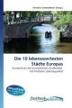 Die 10 lebenswertesten Städte Europas - Yannick Swendelow
