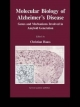 Molecular Biology of Alzheimer''s Disease
