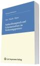 Auskunftsanspruch und Geheimnisschutz im Patentverletzungsprozess - Christoph Ann; Ronny Hauck