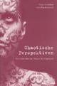 Chaotische Perspektiven - Hans vom Paukowitsch Schricker