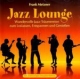 Jazz Lounge - Frank Metzner