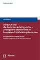 Der EuGH und die deutschen Arbeitsgerichte - Strategische Interaktionen in komplexen Entscheidungskontexten - Jörn Ketelhut