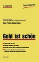 Geld ist schön - Hans-Peter Zimmermann