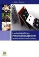 Landwirtschaftliches Personalmanagement - Ludwig Theuvsen; Zazie von Davier