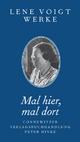 Mal hier, mal dort - Lene Voigt; Monica Schütte; Wolfgang U Schütte; Gabriele Trillhaase