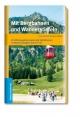 Mit Bergbahnen und Wanderstiefeln - Dieter Appel