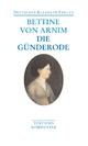 Clemens Brentano's Frühlingskranz/Die Günderode - Bettine von Arnim; Thomas Böning; Walter Schmitz