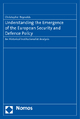 Understanding the Emergence of the European Security and Defence Policy - Christopher Reynolds