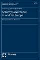 Security Governance in und für Europa - Hans-Georg Ehrhart; Martin Kahl