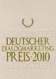 ddp Deutscher Dialogmarketing Preis. Jahrbuch Best of Dialogmarketing / ddp 2010