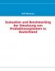 Evaluation und Benchmarking der Umsetzung von Produktionssystemen in Deutschland