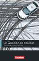 Espaces littéraires - Lektüren in französischer Sprache / B1-B1+ - Le Québec en couleur - Monique Proulx; Otto-Michael Blume