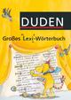 Großes Lexi-Wörterbuch / 1.-4. Schuljahr - Wörterbuch