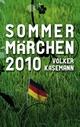 Sommermärchen 2010 - Volker Käsemann