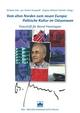 Vom alten Norden zum neuen Europa: Politische Kultur im Ostseeraum - Norbert Götz; Jan Hecker-Stampehl; Stephan M Schröder