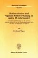 Reichsexekutive und regionale Selbstverwaltung im späten 18. Jahrhundert. - Ferdinand Magen