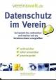 Datenschutz im Verein - Ralph J Bährle; Günter Stein; Heinz W Vogel