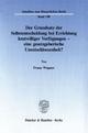 Der Grundsatz der Selbstentscheidung bei Errichtung letztwilliger Verfügungen - eine gesetzgeberische Unentschlossenheit? - Franz Wagner