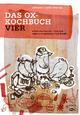 Ox-Kochbuch 4, Das