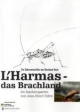 L´Harmas-das Brachland