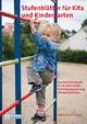 Stufenblätter für Kita und Kindergarten - Antje Bostelmann