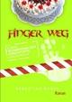 FINGER WEG - Sebastian Busch