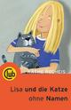 Lisa und die Katze ohne Namen - Käthe Recheis