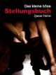 Das kleine böse Stellungsbuch - Ina Stein
