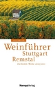 Unicornus-Weinführer: Stuttgart - Remstal 2010/2011