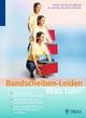 Bandscheiben-Leiden: Was tun?