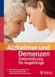 Alzheimer und Demenzen - Unterstützung für Angehörige