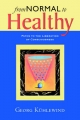 From Normal to Healthy - Georg Kuhlewind