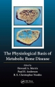 Physiological Basis of Metabolic Bone Disease