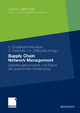 Supply Chain Network Management - Corinna Engelhardt-Nowitzki;  Corinna Engelhardt-Nowitzki;  Olaf Nowitzki;  Olaf Nowitzki;  Helmut Zsifkovits;  Helmut Zsifkovits
