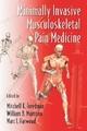 Minimally Invasive Musculoskeletal Pain Medicine