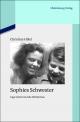 Sophies Schwester - Inge Scholl und die Weiße Rose